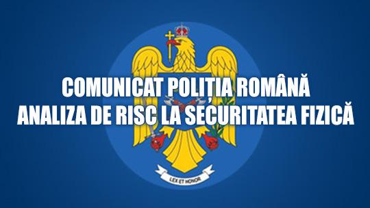 comunicat-politiaromana-analiza-de-risc